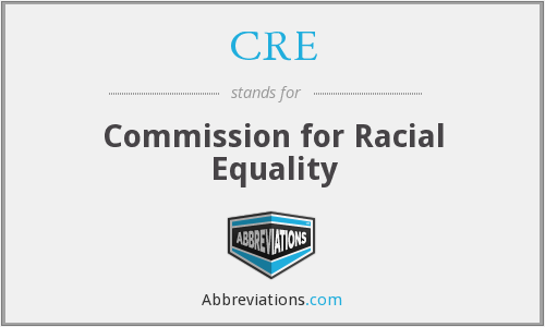 CRE - Commission for Racial Equality