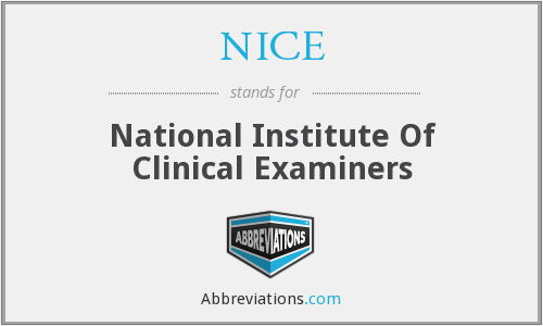 NICE - National Institute Of Clinical Examiners