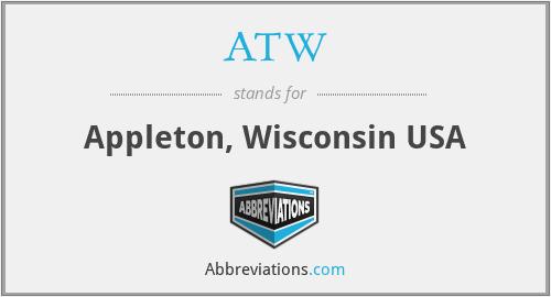 ATW - Appleton, Wisconsin USA