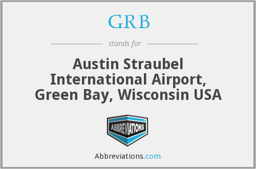 GRB - Austin Straubel International Airport, Green Bay, Wisconsin USA