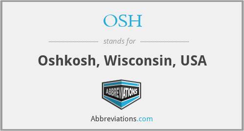 OSH - Oshkosh, Wisconsin, USA