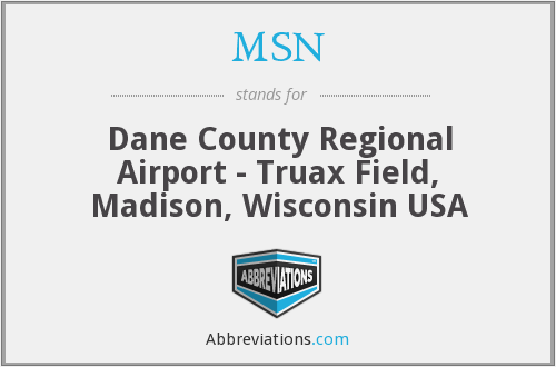 MSN - Dane County Regional Airport - Truax Field, Madison, Wisconsin USA