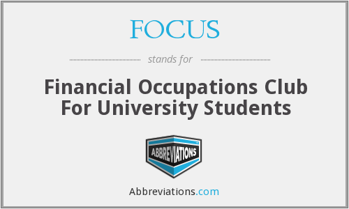 FOCUS - Financial Occupations Club For University Students