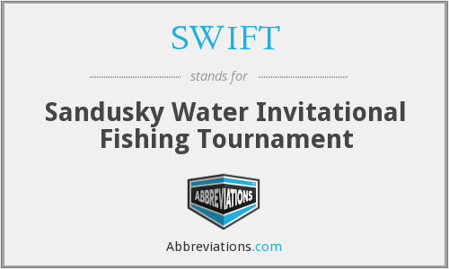 SWIFT - Sandusky Water Invitational Fishing Tournament