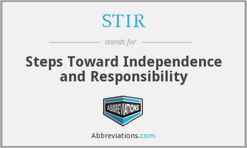 STIR - Steps Toward Independence and Responsibility