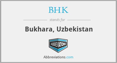 BHK - Bukhara, Uzbekistan