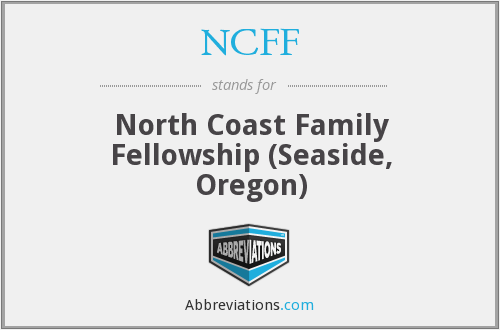 NCFF - North Coast Family Fellowship (Seaside, Oregon)