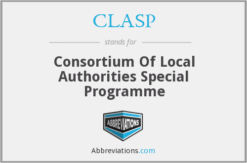 CLASP - Consortium Of Local Authorities Special Programme