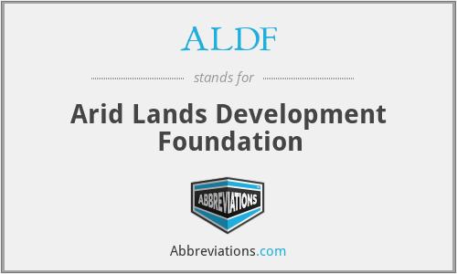 ALDF - Arid Lands Development Foundation