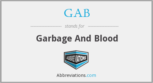GAB - Garbage And Blood