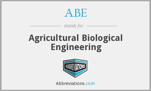 ABE - Agricultural Biological Engineering