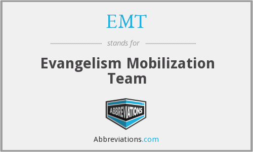 EMT - Evangelism Mobilization Team