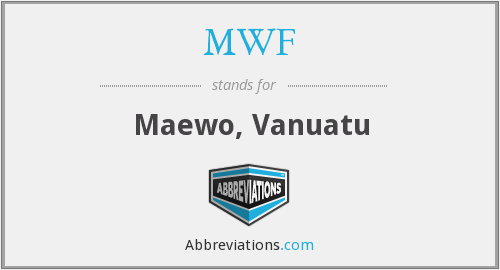 What does MWF stand for?