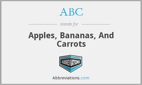 ABC - Apples, Bananas, And Carrots