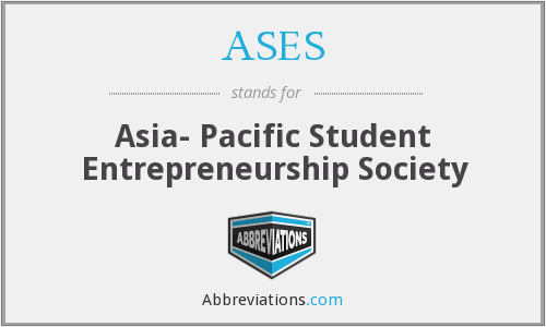 ASES - Asia- Pacific Student Entrepreneurship Society