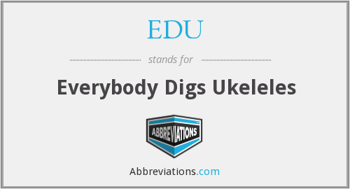 EDU - Everybody Digs Ukeleles