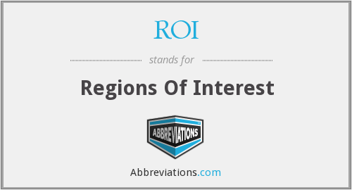 ROI - Regions Of Interest