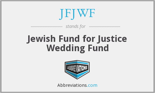 JFJWF - Jewish Fund for Justice Wedding Fund