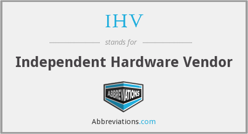 What does IHV stand for?
