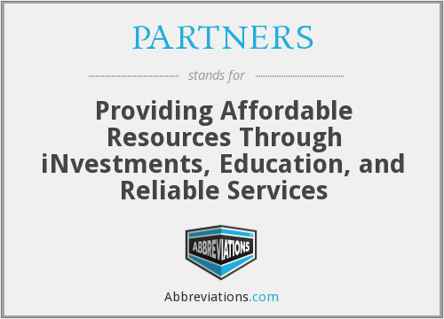 PARTNERS - Providing Affordable Resources Through iNvestments, Education, and Reliable Services