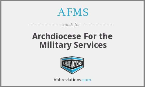 AFMS - Archdiocese For the Military Services