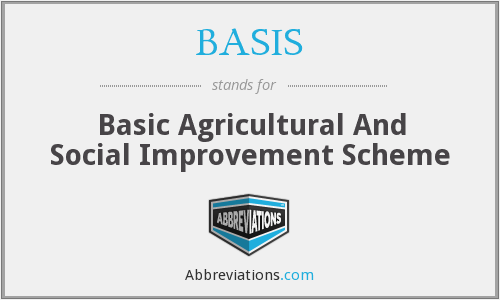 BASIS - Basic Agricultural And Social Improvement Scheme