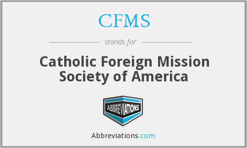 CFMS - Catholic Foreign Mission Society of America