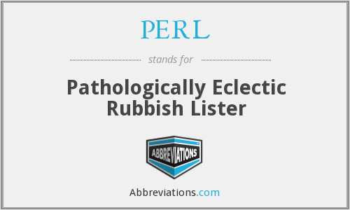 PERL - Pathologically Eclectic Rubbish Lister