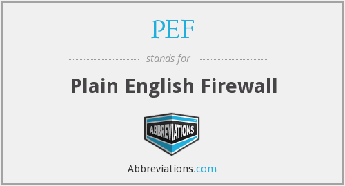 PEF - Plain English Firewall