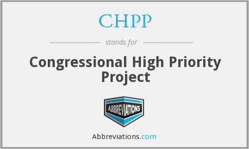 CHPP - Congressional High Priority Project