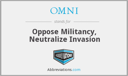 OMNI - Oppose Militancy, Neutralize Invasion