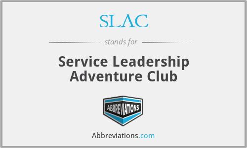 SLAC - Service Leadership Adventure Club