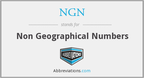 NGN - Non Geographical Numbers