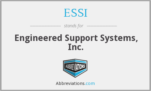 ESSI - Engineered Support Systems, Inc.