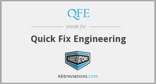 QFE - Quick Fix Engineering