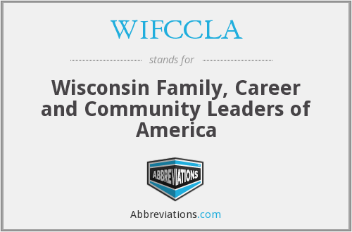 WIFCCLA - Wisconsin Family, Career and Community Leaders of America