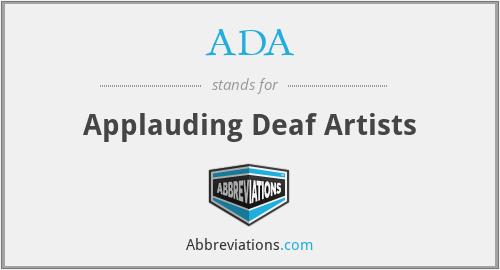 ADA - Applauding Deaf Artists