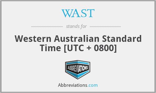 WAST - Western Australian Standard Time [UTC + 0800]