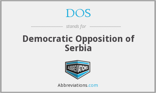 DOS - Democratic Opposition Of Serbia