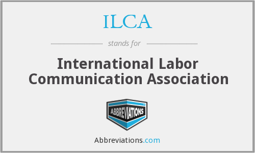 ILCA - International Labor Communication Association