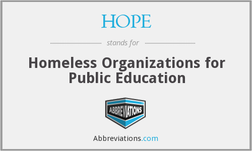 HOPE - Homeless Organizations for Public Education