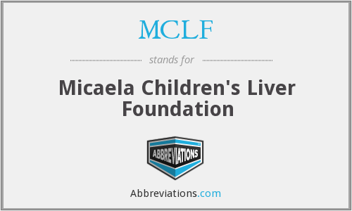 MCLF - Micaela Children's Liver Foundation