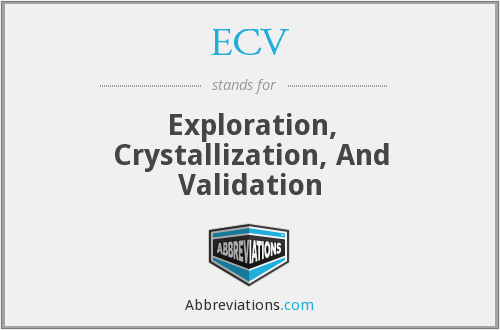 ECV - Exploration, Crystallization, And Validation