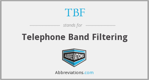 TBF - Telephone Band Filtering