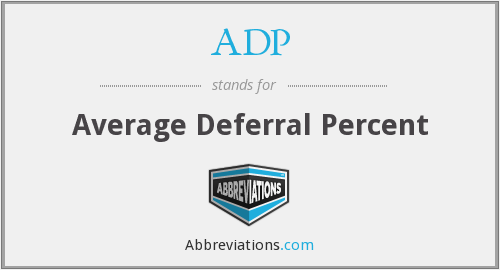 ADP - Average Deferral Percent