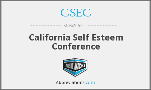 CSEC - California Self Esteem Conference