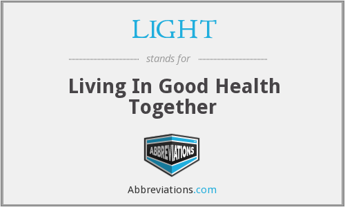 LIGHT - Living In Good Health Together