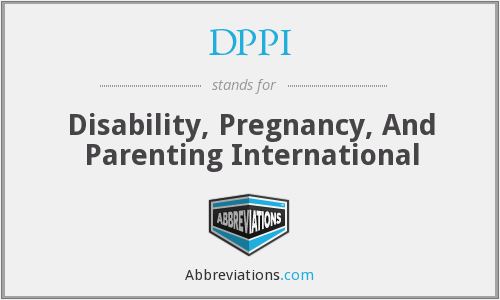DPPI - Disability, Pregnancy, And Parenting International