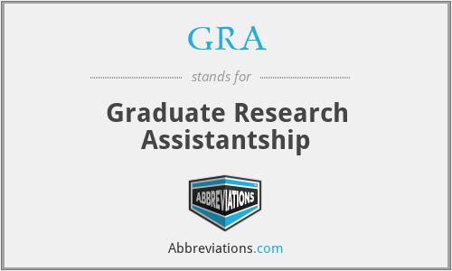 GRA - Graduate Research Assistantship