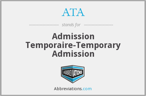 ATA - Admission Temporaire-Temporary Admission